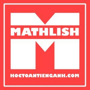 Học toán tiếng anh Mathlish Hà Nội
